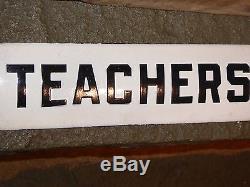 1930s RARE OLD TEACHERS EARLY SCHOOL UNIVERSITY PORCELAIN SIGN VINTAGE ANTIQUE