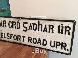 AUTHENTIC Antique Old Irish Road Sign Ireland Gaelic. DUBLIN IRELAND- RARE