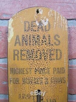 Antique DEAD ANIMALS REMOVED Highest Price Paid Thermometer Sign Walker &Son Pa