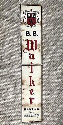 Antique ORIG 1940s B B WALKER SHOE BOOT SIGN METAL CLOTHING WORKWEAR VTG 40 Old