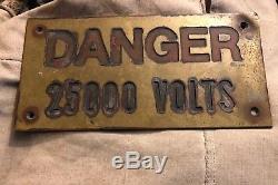 Rare Old Danger High Voltage 25000 Volts Sign Heavy Brass Steam Punk Industrial